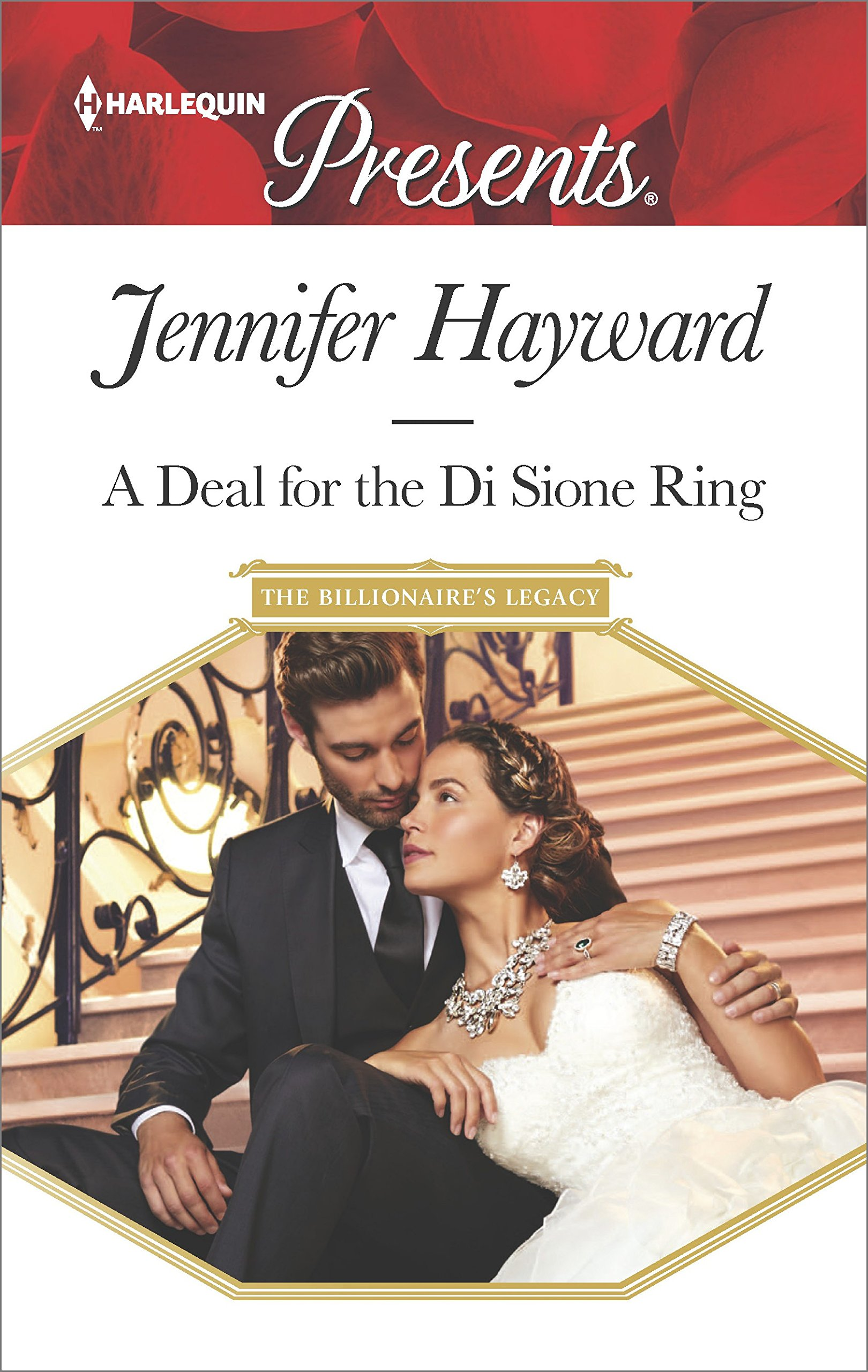 A Deal for the Di Sione Ring   Harlequin Presents # 3489, Hayward, Jennifer