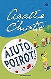 Aiuto, Poirot! (Oscar scrittori moderni Vol. 1439)