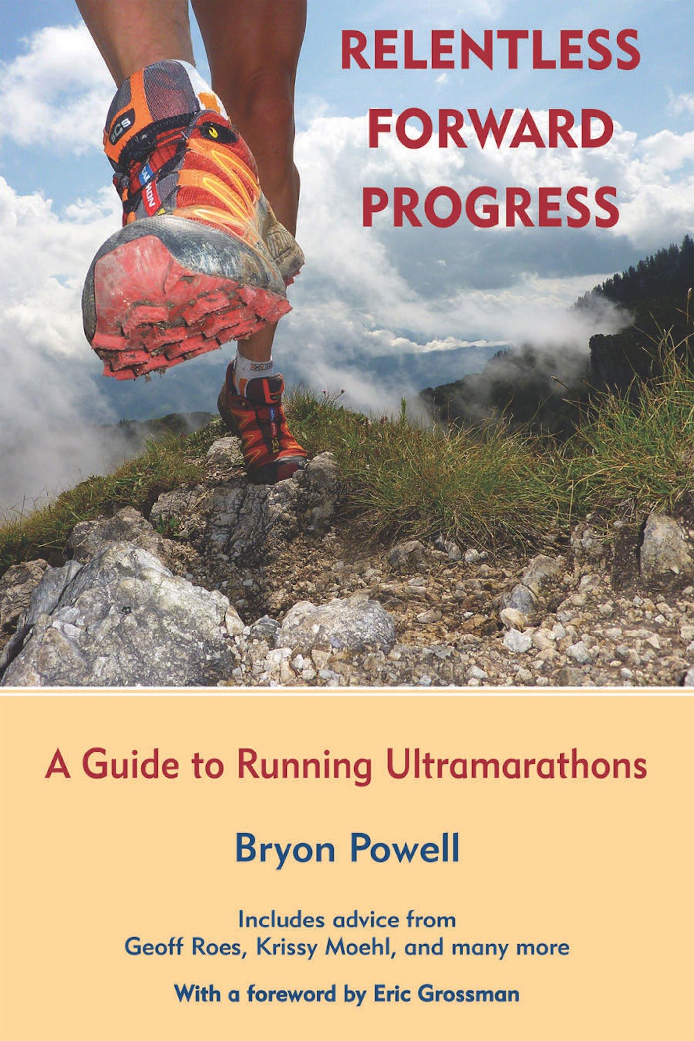 Relentless Forward Progress Running Ultramarathons product image
