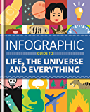 Infographic Guide to Life, the Universe and Everything (Infographic Guides)