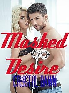 Masked Desire (Erotic Fantasies Book 1)