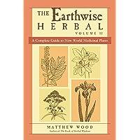 Earthwise Herbal Volume II