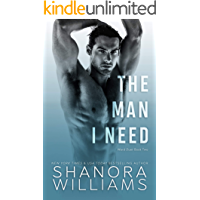 The Man I Need (Ward Duet Book 2)