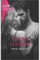 Slow Hands: A Steamy Workplace Romance Kindle Edition