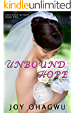 Unbound Hope : PLEASANT HEARTS Book Two (A Contemporary Christian Romantic Suspense Thriller Series)