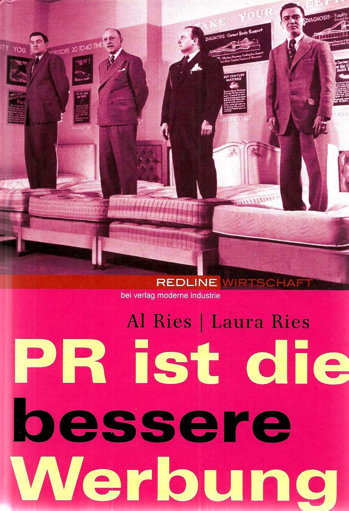 PR ist die bessere Werbung.