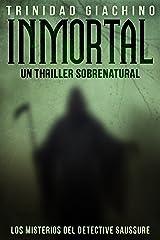 Inmortal (Los Misterios del Detective Saussure nº 1) (Spanish Edition) Kindle Edition