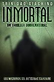 Inmortal (Los Misterios del Detective Saussure nº 1) (Spanish Edition)