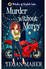 Murder without Mercy: A Southern Witch Cozy Mystery (Witches of Keyhole Lake Southern Mysteries Book 12) Kindle Edition