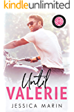 Until Valerie: Happily Ever Alpha World