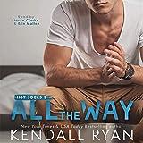 All the Way: Hot Jocks, Book 2