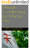 Ultimate Conditioning for Martial Arts (English Edition)