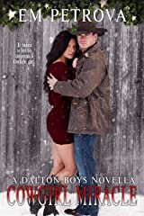 Cowgirl Miracle (The Dalton Boys Book 11) Kindle Edition