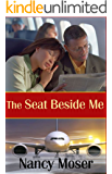 The Seat Beside Me (The Steadfast Series Book 1)