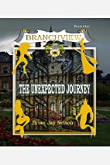 Branchview: The Unexpected Journey Kindle Edition