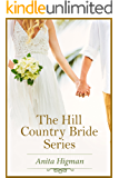 Hill Country Brides: Three Christian Contemporary Romances in one