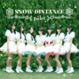 SNOW DISTANCE(Type-A)(DVD付)