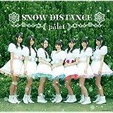 SNOW DISTANCE(Type-A)(DVD付)