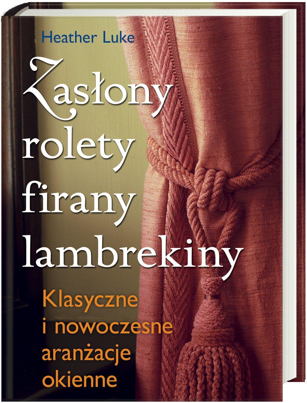 Zaslony Rolety Firany Lambrekiny 9788325802660 Amazoncom