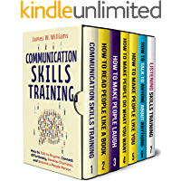 Communication Skills Training Series: 7 Books in 1 - Read People Like a Book, Make People Laugh, Talk to Anyone…