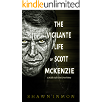 The Vigilante Life of Scott Mckenzie: A Middle Falls Time Travel Story