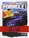 Le livre d'or de la formule 1 2013