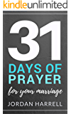 31 Days of Prayer for Your Marriage