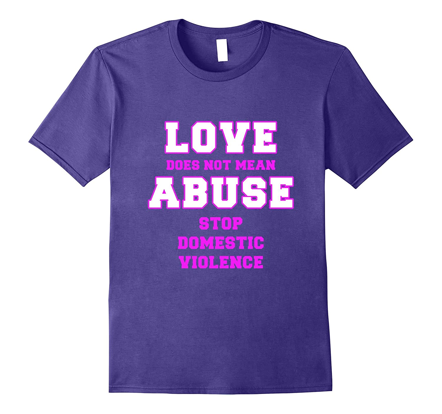 Love Not Abuse Support Domestic Violence Support Shirt-Vaci