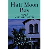 Half Moon Bay (Key West Novels Book 1)