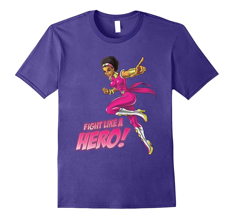 Fight Like A Hero Super Hero Breast Cancer T Shirt-T-Shirt
