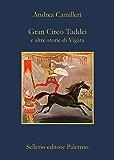 Gran Circo Taddei: e altre storie di Vigàta (La memoria)