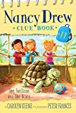 The Tortoise and the Scare (Nancy Drew Clue Books Book 11)