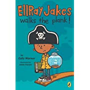 Ellray Jakes Walks the Plank (EllRay Jakes, Book 3)