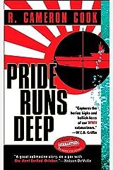 Pride Runs Deep (Jack Tremain Submarine Thrille Book 1)