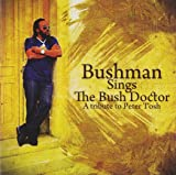 Bushman Sings The Bush Doctor