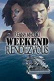 Weekend Rendezvous (Weekend Lovers Book 2)