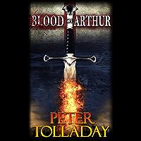 The Blood of Arthur (English Edition)