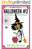 Halloween for Beginner Readers #2: The Itchy Witch (Seasonal Easy Readers for Beginner Readers Book 13)