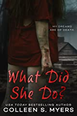 What Did She Do?: Her dreams are of death... (Jensen Sisters Book 2) Kindle Edition