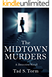 The Midtown Murders: A Detective Novel (Detective Ben Carter Investigates Book 1)