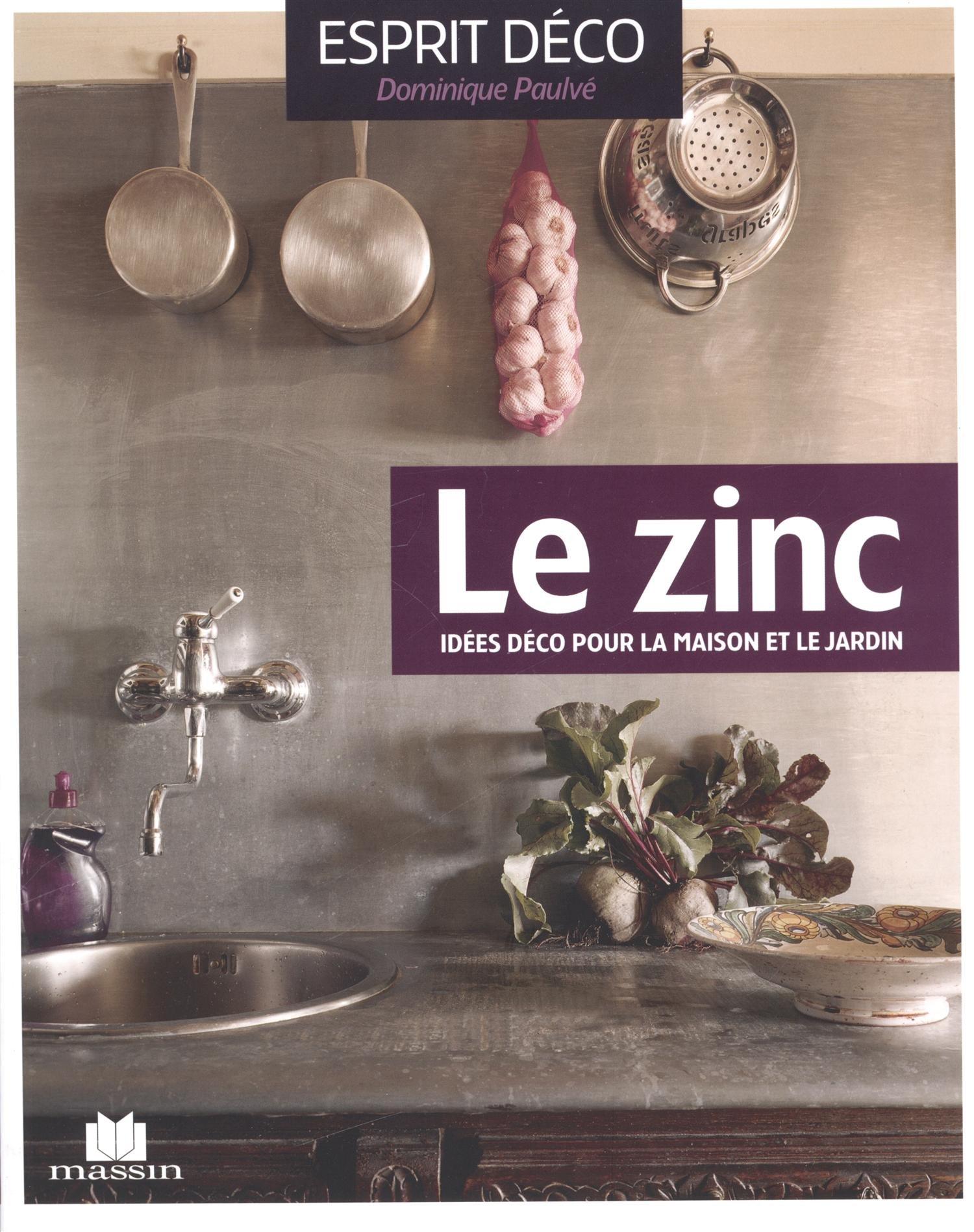 Le zinc (Esprit déco) (French Edition): PAULVE, DOMINIQUE