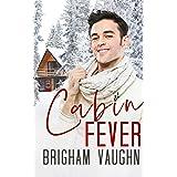 Cabin Fever: A Best Friend's Father M/M Romance