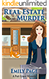 Real Estate And Murder (A Port Grace Cozy Mystery Book 1)