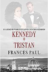 Kennedy & Tristan: Moretti Crime Family Novel Kindle Edition