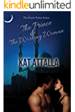 The Prince and the Working Woman (Desert Prince Book 1)