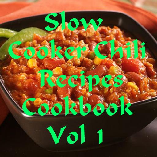 Slow Cooker Chili Recipes Cookbook Vol 1