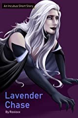 Lavender Chase: An Incubus Short Story Kindle Edition