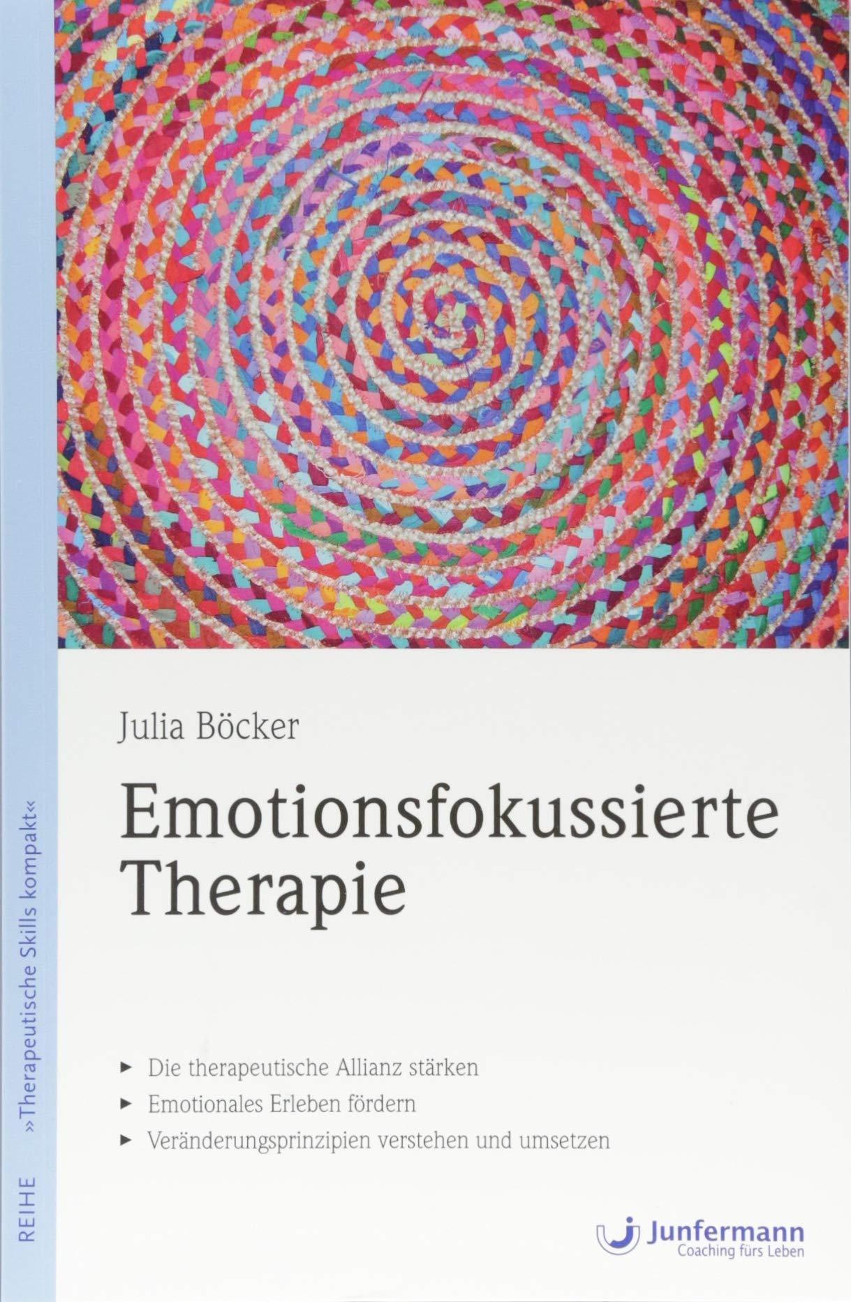 Emotionsfokussierte Therapie  Therapeutische Skills Kompakt