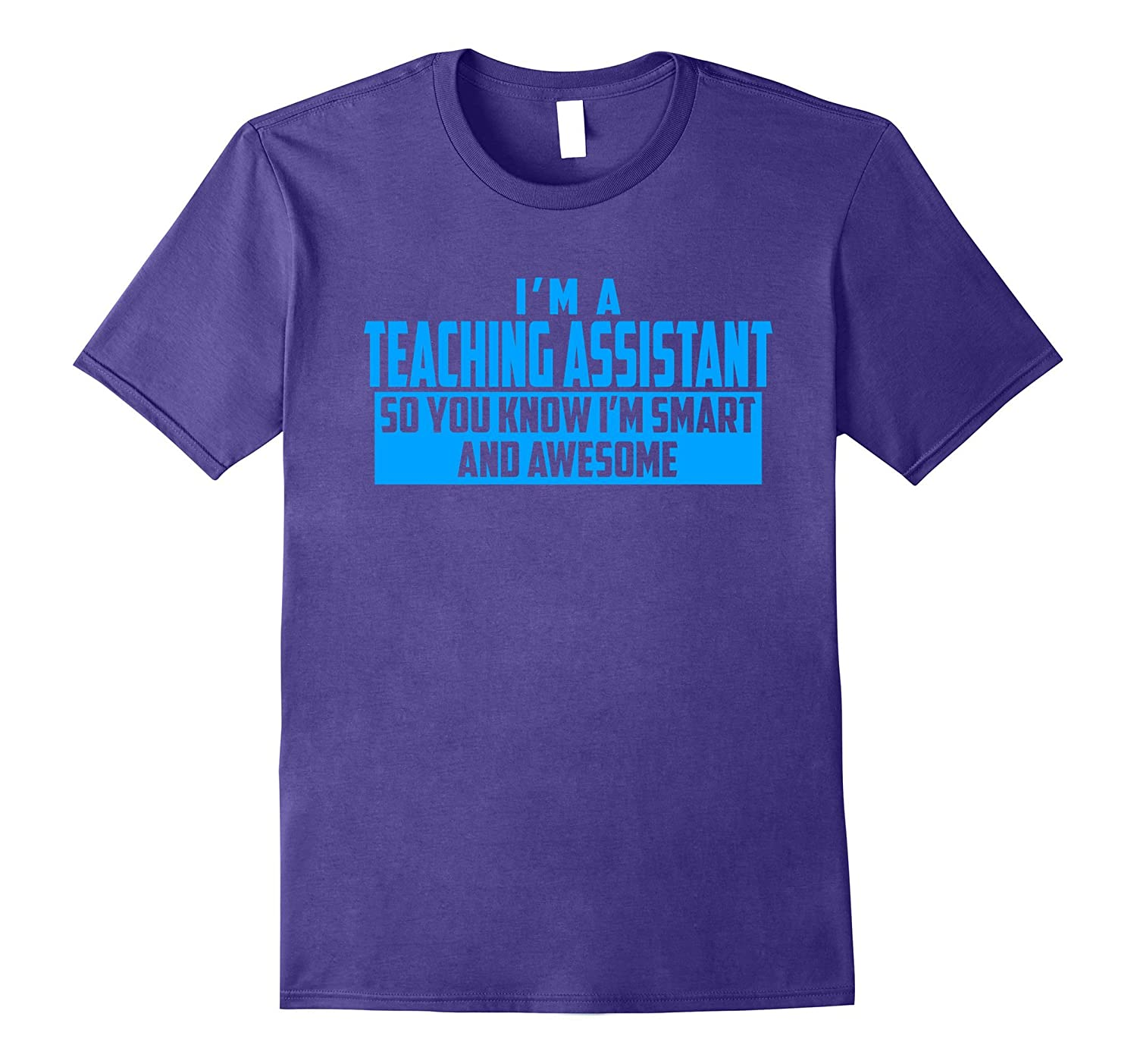 The Official Smart and Awesome Teaching Assistant Tee Blue-TD