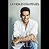 La vida es una piñata (Spanish Edition)